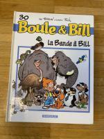 Boule et Bill la bande à Bill tome 30